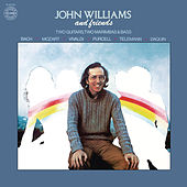 John Williams and Friends by Various Artists