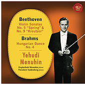 Beethoven: Violin Sonatas No. 5 & 9 - Brahms: Hungarian Dance No. 4 by Yehudi Menuhin