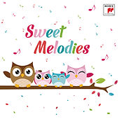 Sweet Melodies von Various Artists