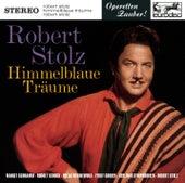 Stolz: Himmelblaue Träume (Highlights) von Robert Stolz
