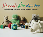 Klassik für Kinder von Various Artists