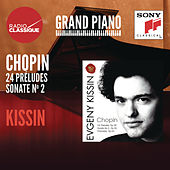 Chopin: Préludes, Sonate No. 2 - Kissin by Evgeny Kissin