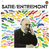 Entremont Plays Satie by Philippe Entremont