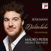Schumann: Dichterliebe & Selected Songs de Mauro Peter