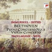 Beethoven: Piano Concerto No. 5, Op. 73 & Concerto for Violin and Orchestra, Op. 61 de Tafelmusik