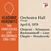Vladimir Horowitz in Recital at Orchestra Hall, Chicago, April 8, 1979 by Vladimir Horowitz
