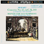 Mozart: Piano Concerto No. 25 in C Major, K. 503 & Don Giovanni: Overture by Fritz Reiner