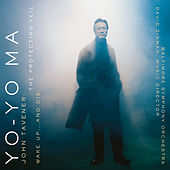 The Protecting Veil & Wake Up...and Die (Remastered) de Yo-Yo Ma