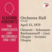 Vladimir Horowitz in Recital at Orchestra Hall, Chicago, April 15, 1979 by Vladimir Horowitz