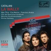 Catalani: La Wally by Pinchas Steinberg