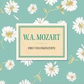 Mozart: Drei Violinkonzerte von Various Artists