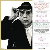 Stravinsky Conducts 1960 - The Rite of Spring & Petrushka von Igor Stravinsky