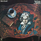 Beethoven: Bagatelles, Op. 33 & Op. 126 - Gould Remastered by Glenn Gould