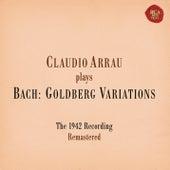 Bach: Goldberg Variations, BWV 988 (Remastered) von Claudio Arrau