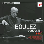 Pierre Boulez Edition: Berg by Various Artists