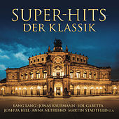 Super-Hits der Klassik von Various Artists