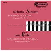 Strauss: Burleske D Minor, TrV 145 - Weber: Konzertstück for Piano and Orchestra in F Minor, Op. 79 von Claudio Arrau