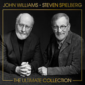 John Williams & Steven Spielberg: The Ultimate Collection by John Williams