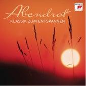 Abendrot - Klassik zum Entspannen von Various Artists