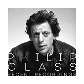 Philip Glass - Recent Recordings de Philip Glass