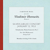 Vladimir Horowitz live at Carnegie Hall - Silver Jubilee Concert (January 12, 1953): Tchaikovsky Piano Concerto No. 1 in B-Flat Minor, Op. 23 by Vladimir Horowitz