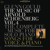 The Music of Arnold Schoenberg: Songs and Works for Piano Solo ((Gould Remastered)) by Glenn Gould