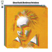 Beethoven: Variations for Piano ((Gould Remastered)) by Glenn Gould