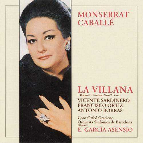 La Villana by Montserrat Caballé
