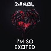 I'm So Excited di Da3el
