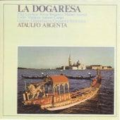 La Dogaresa by Ataulfo Argenta
