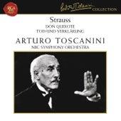 Strauss: Don Quixote, Op. 35 & Tod und Verklärung, Op. 24 by Arturo Toscanini
