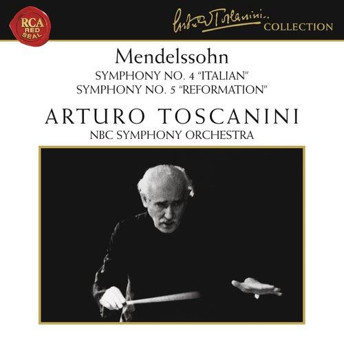 Mendelssohn: Symphonies Nos. 4 & 5 by Arturo Toscanini