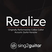Realize (Originally Performed By Colbie Caillat) [Acoustic Karaoke Version] de Sing2Guitar