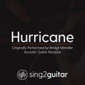 Hurricane (Originally Performed By Bridgit Mendler) [Acoustic Karaoke Version] de Sing2Guitar
