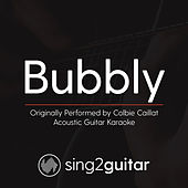 Bubbly (Originally Performed By Colbie Caillat) [Acoustic Karaoke Version] de Sing2Guitar