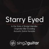 Starry Eyed (In the Style of Bridgit Mendler) [Originally Ellie Goulding] [Acoustic Karaoke Version] de Sing2Guitar