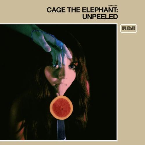 Unpeeled von Cage The Elephant