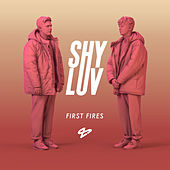 First Fires de Shy Luv