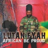 African Be Proud de Lutan Fyah