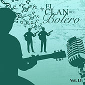 El Clan del Bolero (Vol. 15) by Various Artists