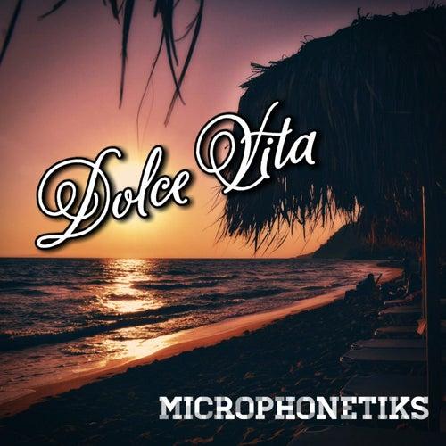 Dolce Vita von Microphonetiks