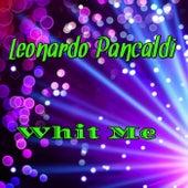 Whit Me de Leonardo Pancaldi