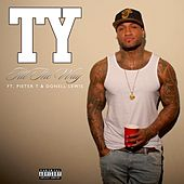 All The Way by TY