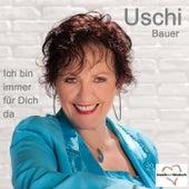 Ich bin immer für Dich da by Uschi Bauer