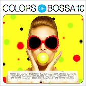 Colors of Bossa 10 by Various Artists