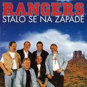 Stalo se na západě by The Rangers