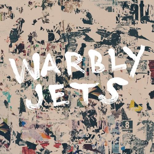 Warbly Jets by Warbly Jets
