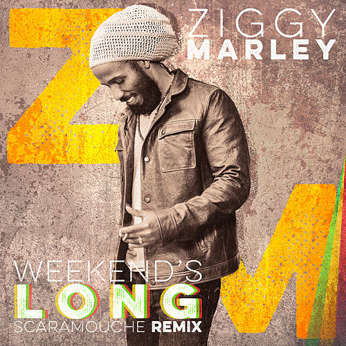 Weekend's Long (Scaramouche Remix) by Ziggy Marley