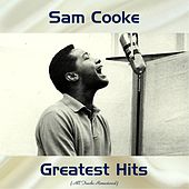 Sam Cooke Greatest Hits (All Tracks Remastered) by Sam Cooke