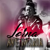 Ave Maria by Lorna